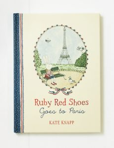 Ruby Red Shoes Goes to Paris Book 1
